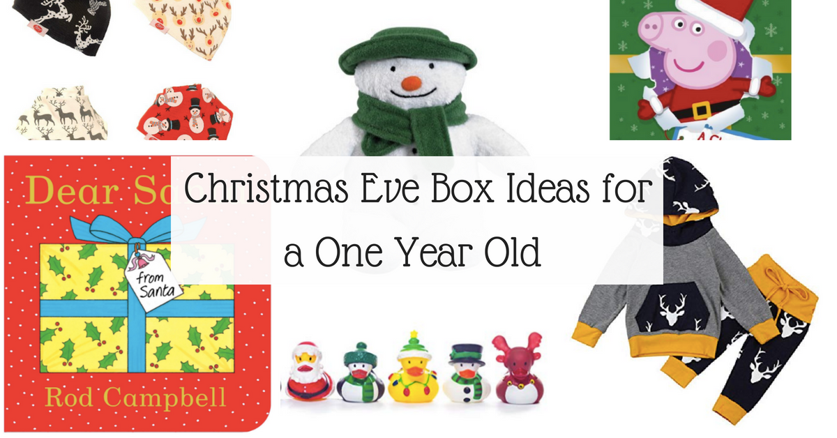 Christmas Eve Box Ideas for a One Year Old