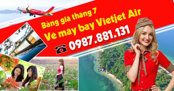 Mua vé Vietjet Air tháng 7 rẻ nhất