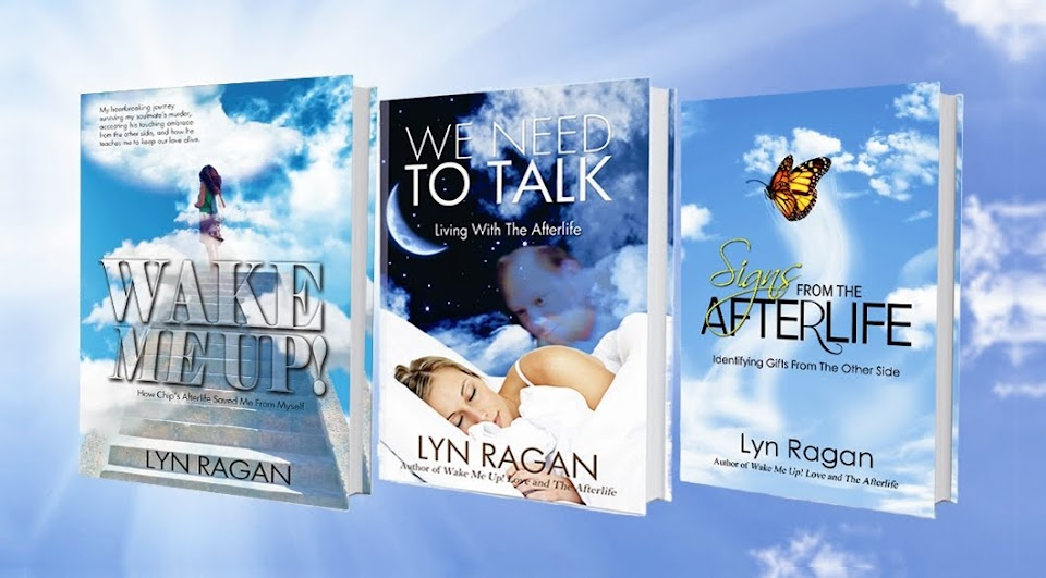 Lyn's Blog: Living With The Afterlife