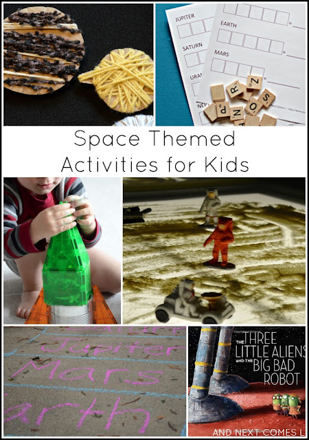 Space Themed Activities For Kids And Next Comes L