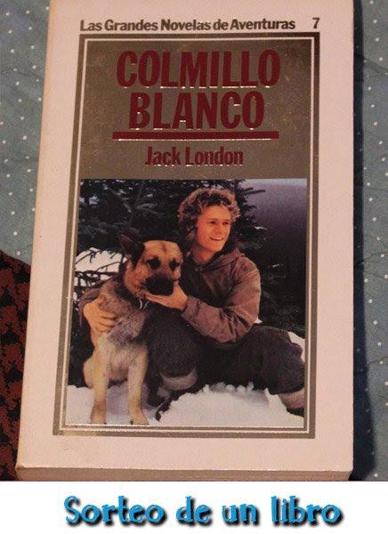 Sorteo del libro Colmillo blanco de Jack London