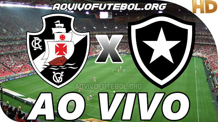 Assistir Vasco x Botafogo Ao Vivo