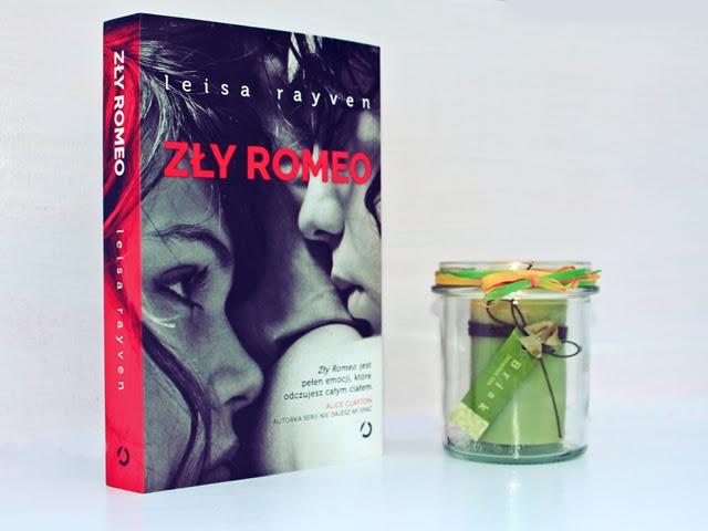 Zły Romeo – Leisa Rayven. Ogień namiętności