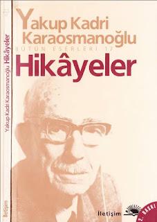 Yakup Kadri Karaosmanoğlu - Hikayeler