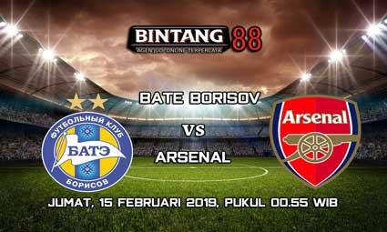 PREDIKSI BATE Borisov vs Arsenal 15 FEBRUARI 2019