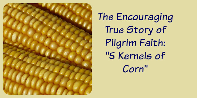5 Kernels of Corn - A Story of Thanksgiving