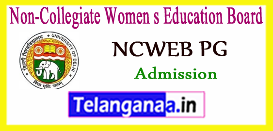 NCWEB Non-Collegiate Women s Education Board PG 1st 2nd 3rd 4th 5th 6th 7th Admission List 2018-19