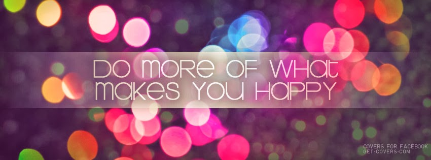 Facebook Cover Photos Quotes About Happiness: FACEBOOK DP AND COVER: COVER