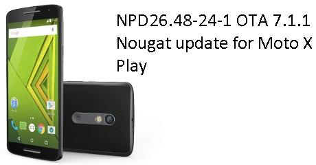 Download NPD26.48-24-1 OTA 7.1.1 Nougat For Moto X Play