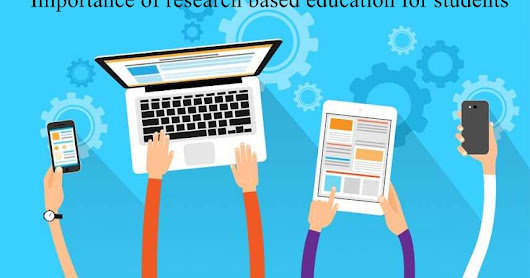 Importance of research based education for students