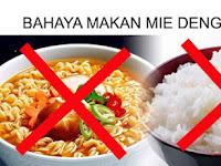 Wajib Baca, Bahaya Makan Mie Instan Dengan Nasi