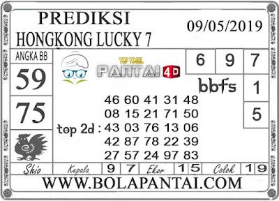 "Prediksi Togel ""HONGKONG LUCKY 7"" PANTAI4D 09 MEI 2019"
