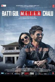 Film Batti Gul Meter Chalu 2018 [CGV Cinemas]