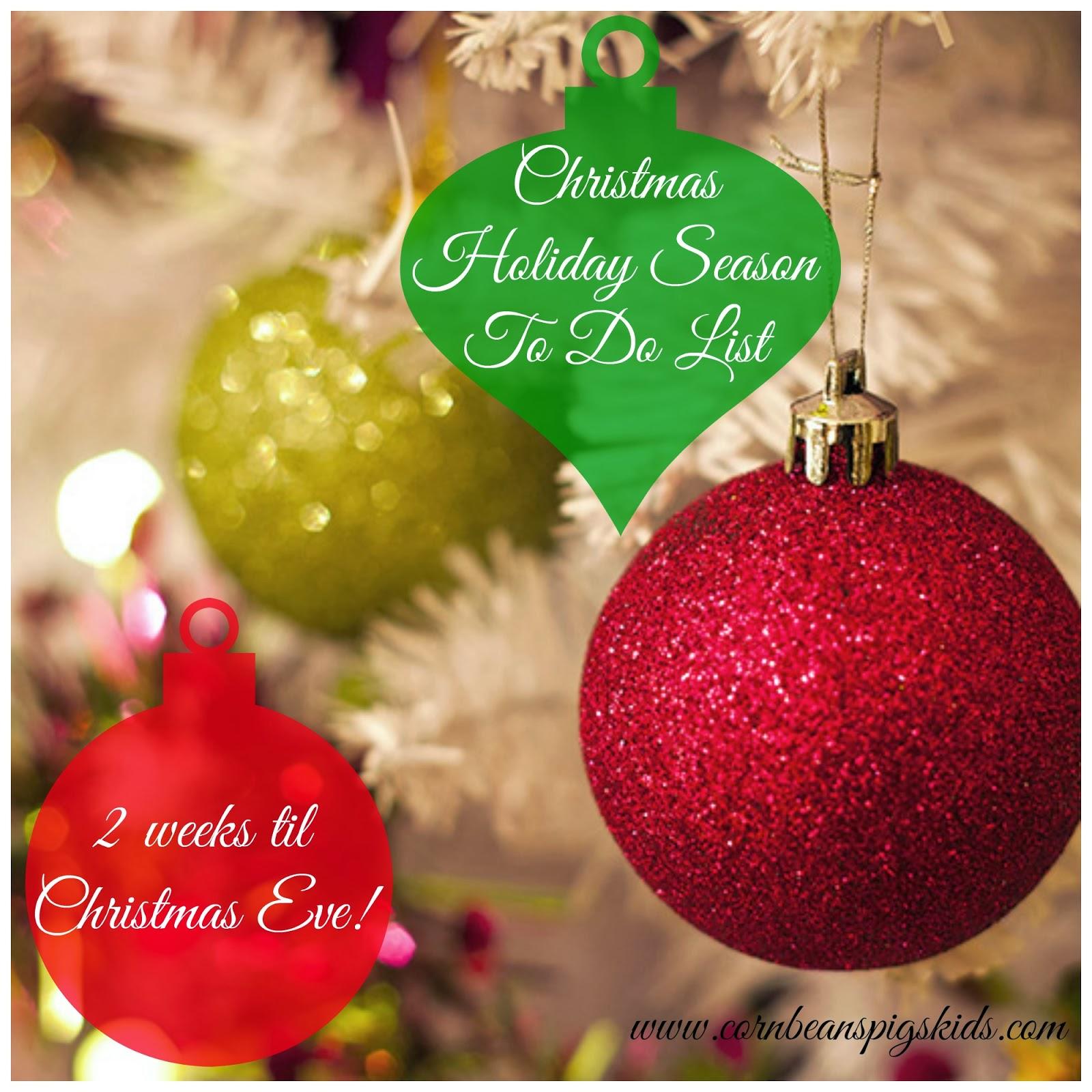 2 weeks til christmas eve holiday to do list