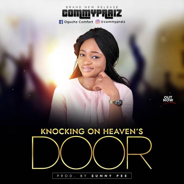 Commypraiz - Knocking On Heaven's Door