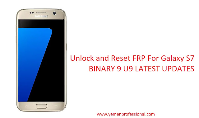 Unlock S7 Binary 9 Andriod 8.0.0