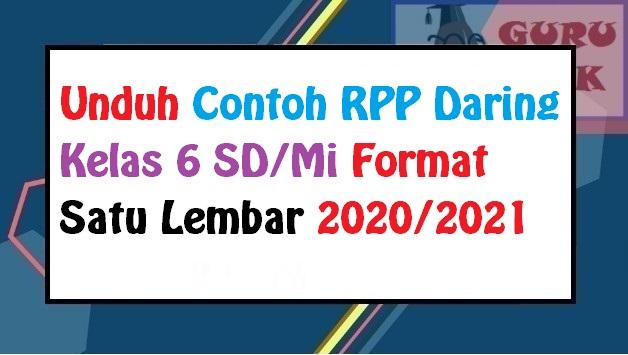 gambar contoh RPP daring (PJJ) kelas 6 SD
