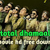 Total Dhamaal Full Movie Download HD 720p Hindi 2019 Ajay Devgn'