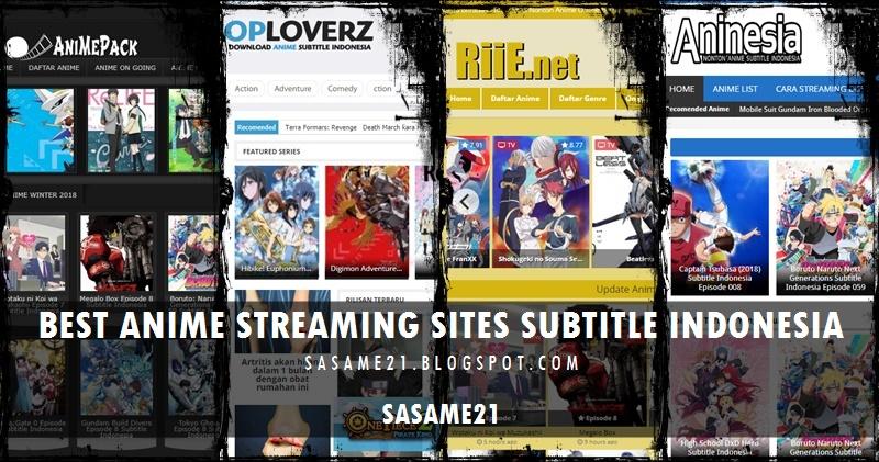 6 Situs Nonton Streaming Anime Subtitle Indonesia Terbaik Dan Terpopuler