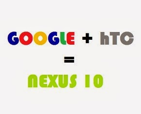 HTC to team up with Google on the next series of Nexus 10 ...