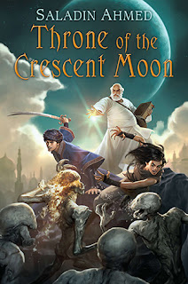 Throne of the crescent moon by Saladin Ahmed | cover love