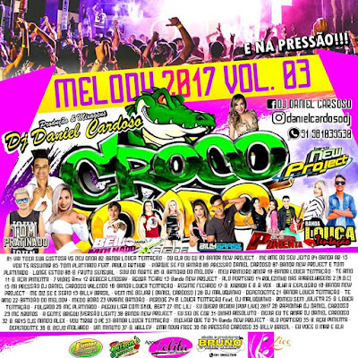 CD CROCO OURO MELODY 2017 VOL 03