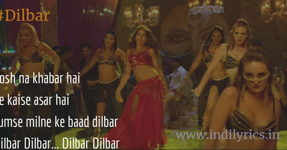 Dilbar Dilbar song Lyrics with English Translation and Real