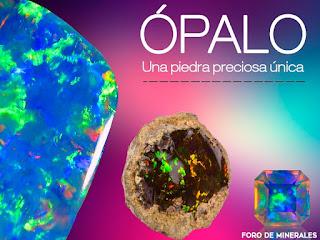 Opalo - una piedra preciosa unica