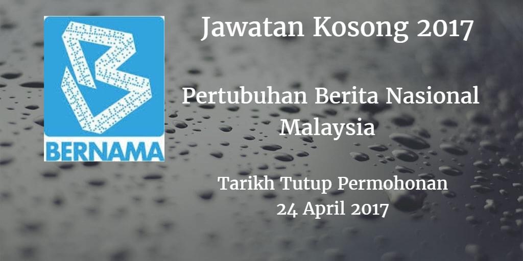 Jawatan Kosong BERNAMA 24 April 2017