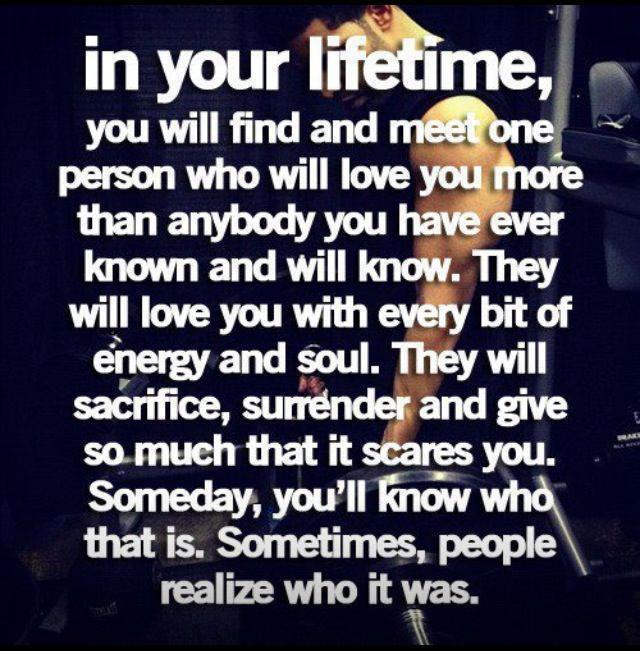 When Love Finds You Quotes: Quotes And Sayings: In Your Lifetime