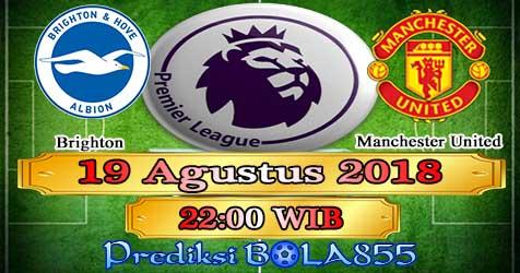 Prediksi Bola855 Brighton vs Manchester United 19 Agustus 2018
