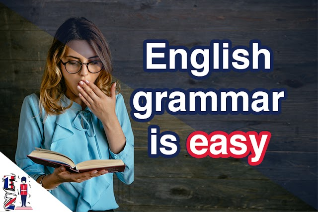5 reasons that prove English grammar is easy