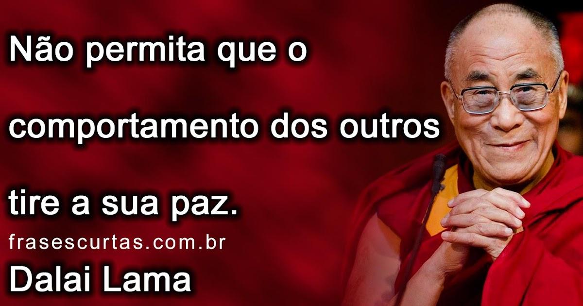 Frases Curtas De Dalai Lama Frases Curtas
