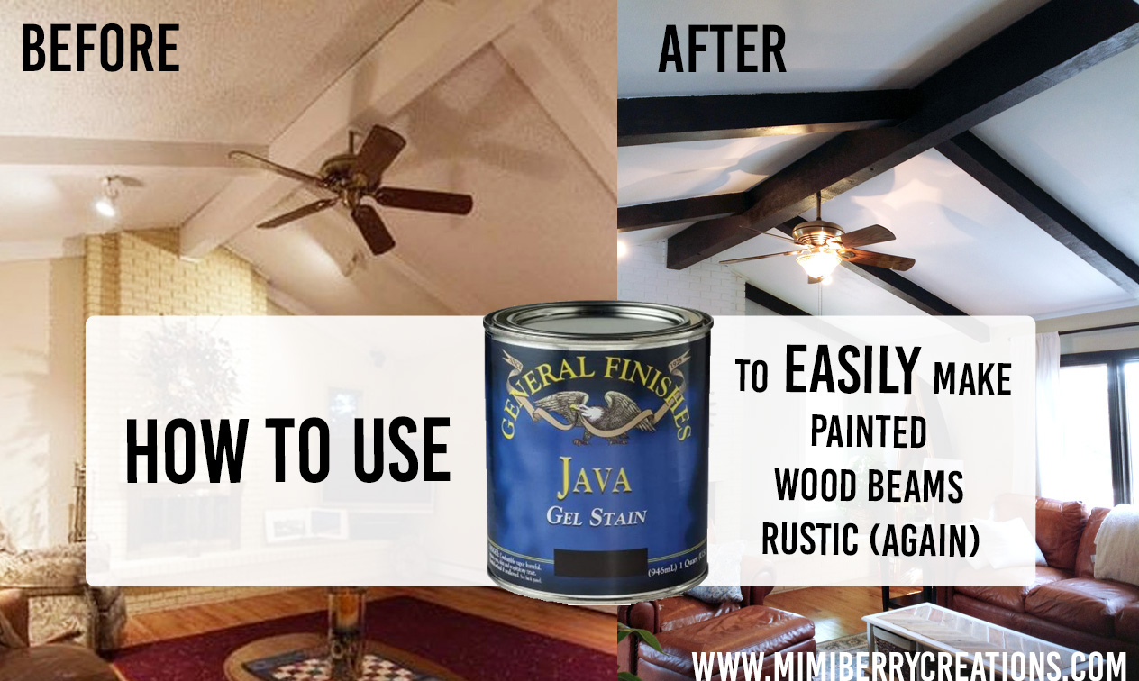 How Gel Stain Makes Painted Wood Beams