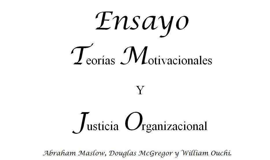 Siri Us Team Ensayo Teorías Motivacionales Y Justicia