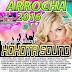 CD ARROCHA 2016 XOXOTA SOUND (STUDIO AUDIO MIX PRODUÇÕES)