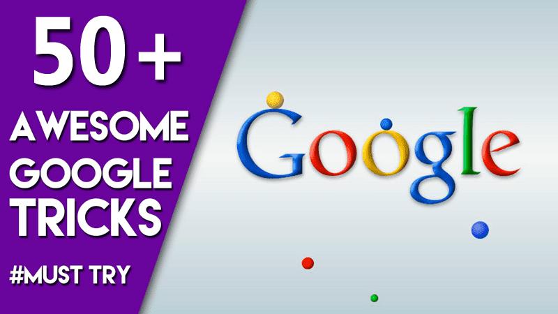 Google Tricks, Tips And Hacks 2017 (Best 36+)