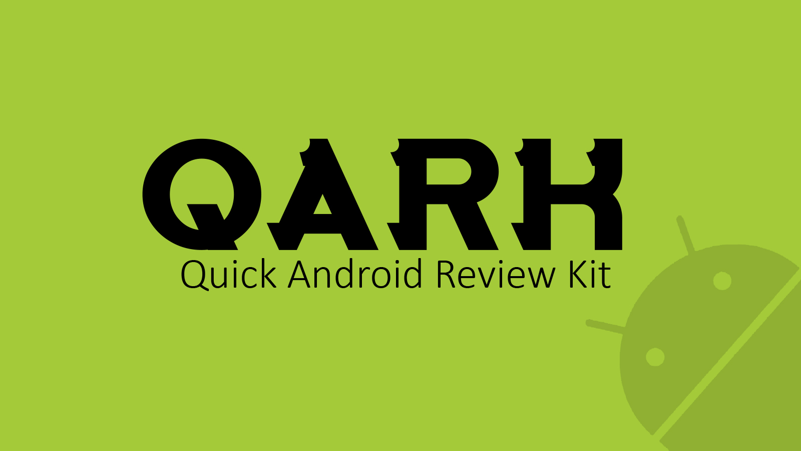 QARK - Quick Android Review Kit