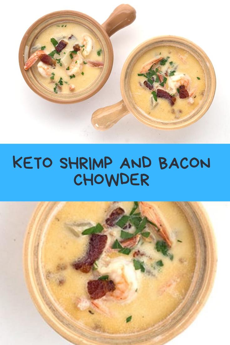 KETO SHRIMP AND BACON CHOWDER RECIPE