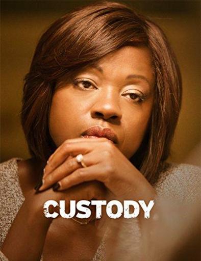 Ver Custody (2016) Online