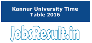 Kannur University Time Table 2016