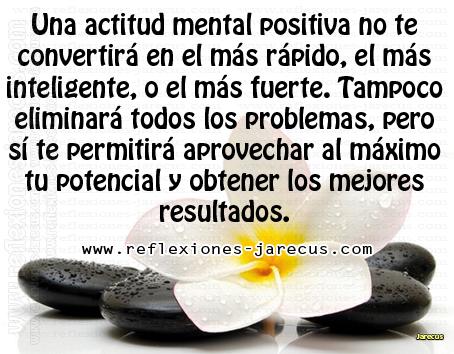 Actitud mental positiva   Sólo quien programa su vida con optimismo, logrará alcanzar sus metas.   El desarrollo de una actitud mental positiva es fundamental para alcanzar el éxito.