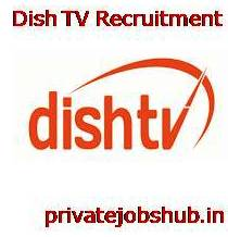 Dish TV Recruitment