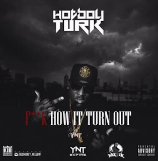 Fuck How It Turn Out Ft Lil Wayne & Kodak Black