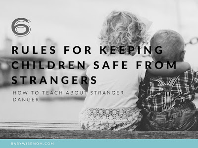 6 Rules for Keeping Children Safe from Strangers