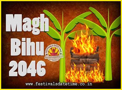 2046 Magh Bihu Festival Date and Time, 2046 Magh Bihu Calendar