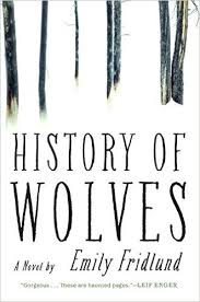 https://www.goodreads.com/book/show/30183198-history-of-wolves?from_search=true