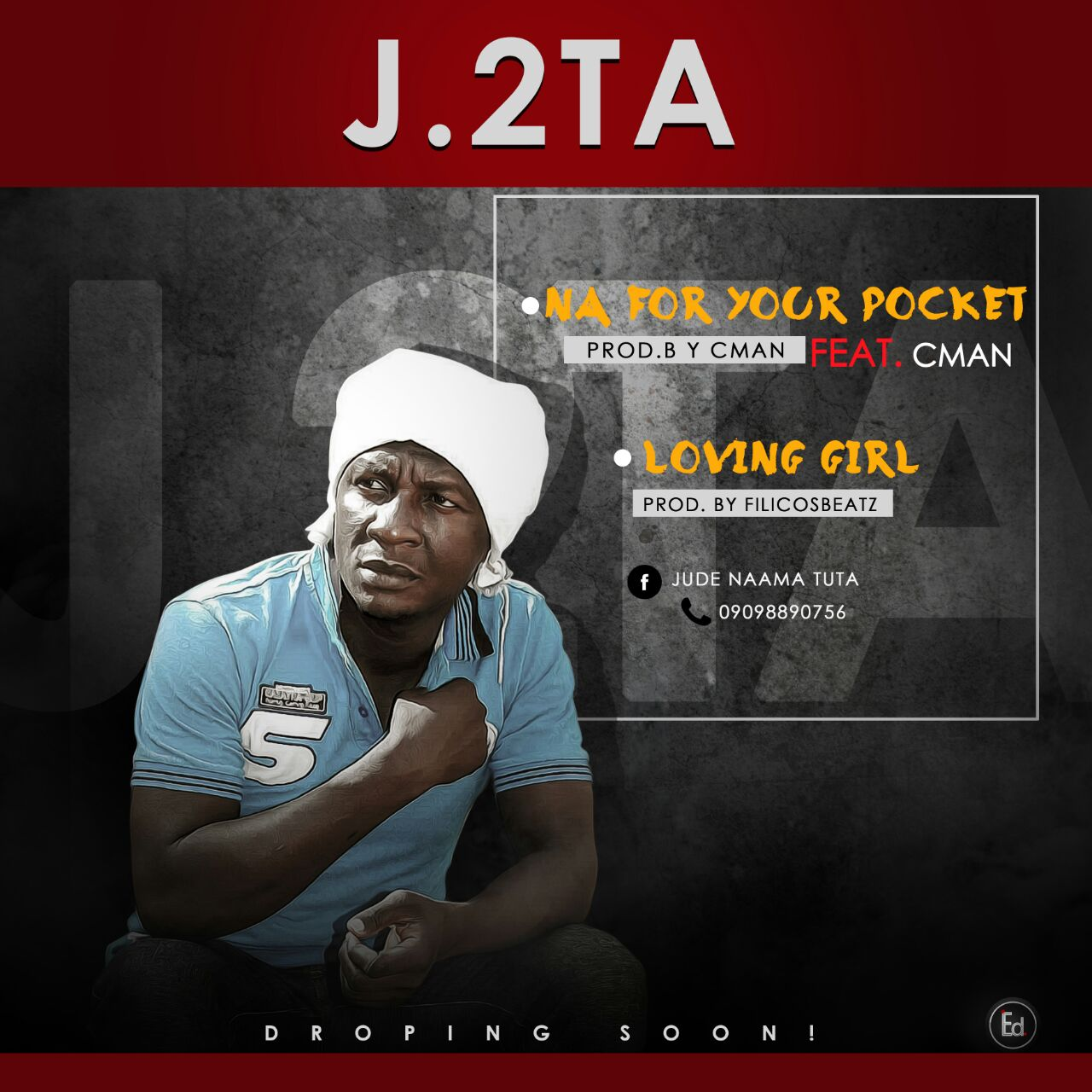 MUSIC: J.2TA_ NA FOR YOUR POCKET & LOVING GIRL ft CMAN