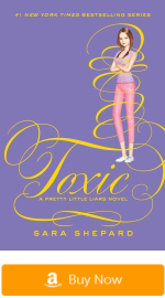 Pretty Little Liars Books - Toxic
