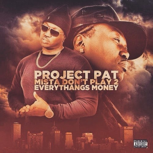 "Project Pat - ""Wanna Get High"""